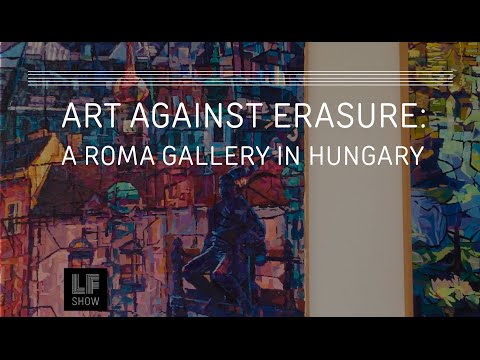 Art against Erasure: A Roma Gallery in Hungary