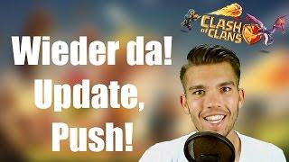 CLASH OF CLANS Deutsch: Ich bin wieder da! Update, Push Ende ✭ Let's Play Clash of Clans