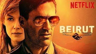 BEIRUT Trailer German Deutsch, Kritik & Review | Netflix Original Film Juni 2018