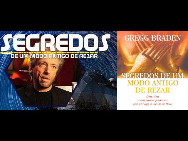 MUDE SUA VIDA (SEGREDOS DE UM MODO ANTIGO DE REZAR) GREGG BRADEN  audio book