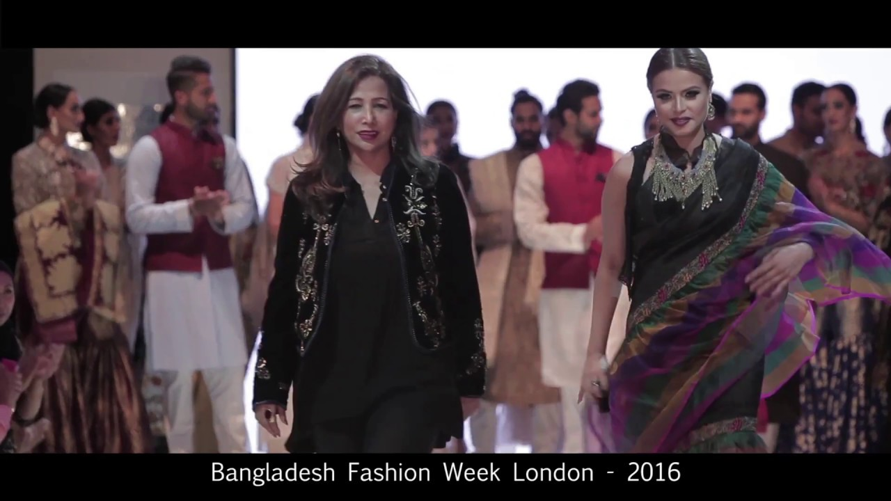 Bangladesh Fashion Week London 2016 Rina Latif Youtube