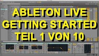 Ableton Live 9 für Anfänger Part 1 von 10