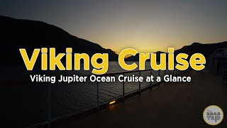 Viking Ocean Cruise at a Glance - Viking's Jupiter ship cruising Scandinavia