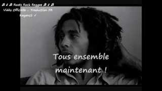 "Bob Marley ""wake up and live"" traduction FR"