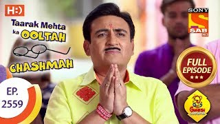 Taarak Mehta Ka Ooltah Chashmah - Ep 2559 - Full Episode - 20th September, 2018