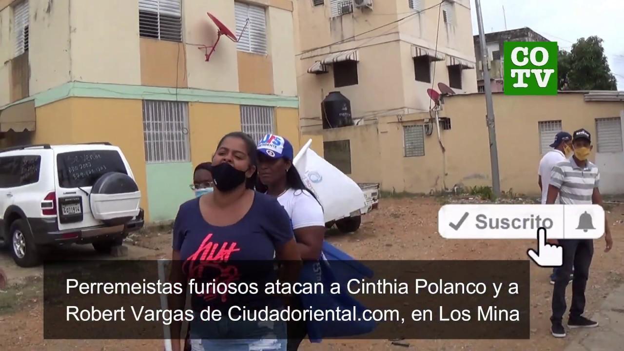 Periodistas de Ciudad Oriental bajo ataque de un grupo de perremeístas furiosos en Los Mina