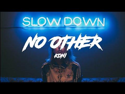 Koni - No Other (Lyrics/Lyric Video)
