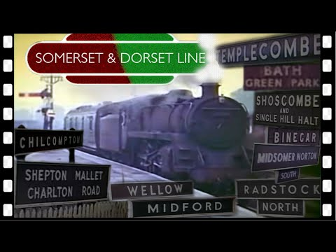 RIDE the SOMERSET & DORSET line in 1963