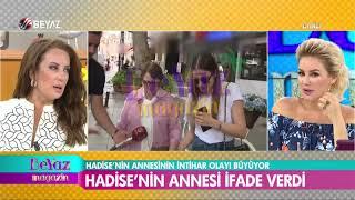 Hadise'nin annesi ile ilgili yeni gelişme; ifade verdi!