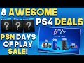 8 AWESOME PS4 Deals - PSN Days of Play Sale