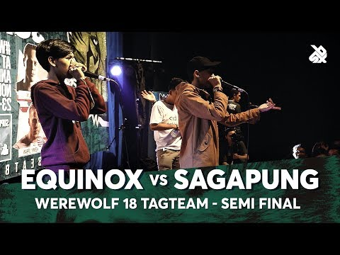 EQUINOX vs SAGAPUNG | Werewolf Tag Team Beatbox Championship 2018 | Semi Final