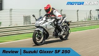 Suzuki Gixxer SF 250 Review - Best 250cc Bike? | MotorBeam