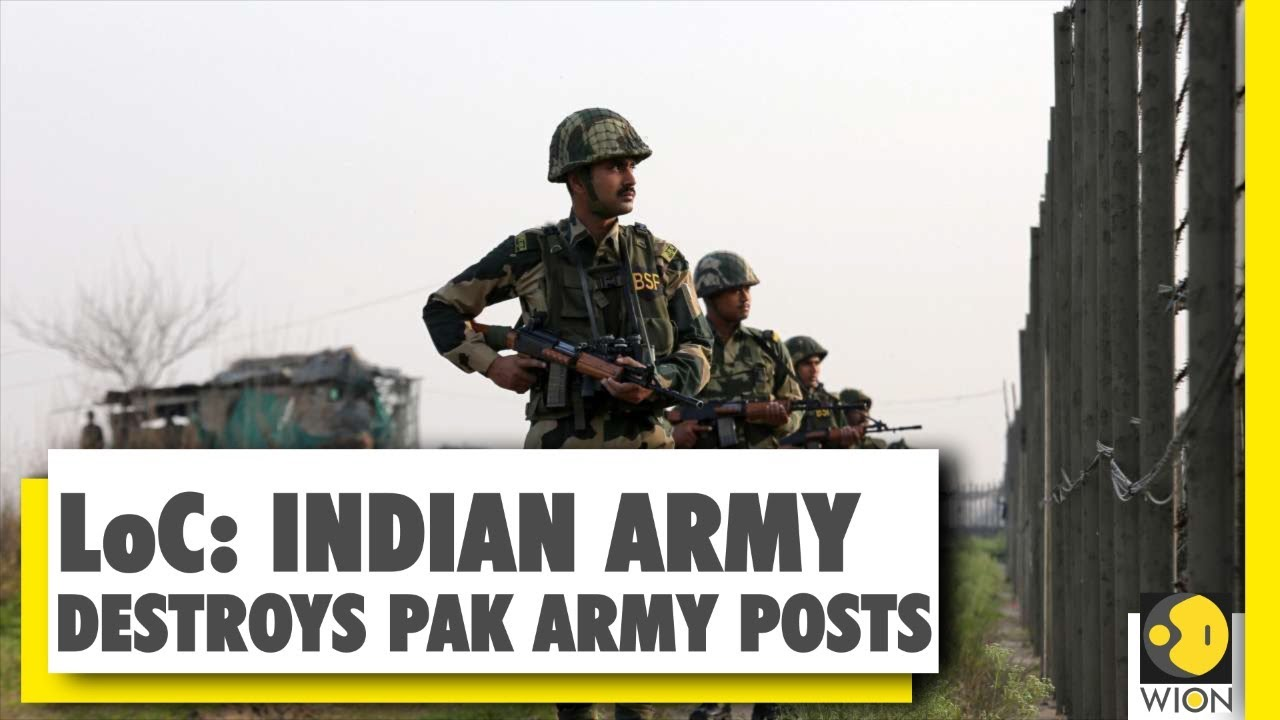 Pakistani Army posts destroyed by Indian Army along LOC   News Alert   India-Pak   World News   Wion