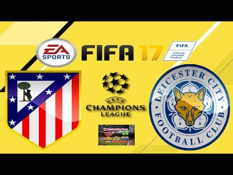 PS4 FIFA 17 Gameplay Atletico Madrid vs Leicester City HD