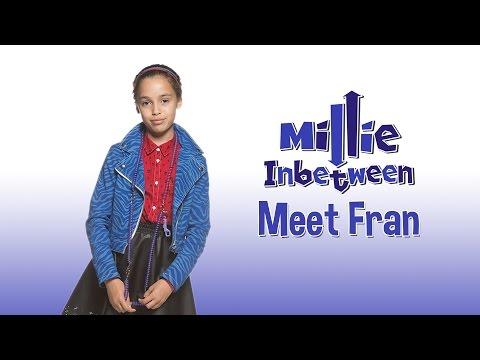 CBBC: Millie Inbetween  Meet Fran