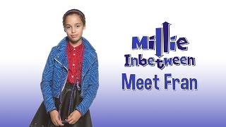 CBBC: Millie Inbetween - Meet Fran