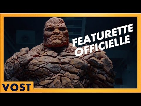 Les 4 Fantastiques - Featurette La Chose [Officielle] VOST HD streaming vf