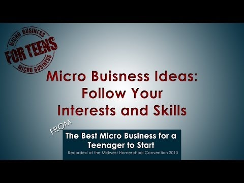 Micro Business Ideas: Follow Your Interests and Skills