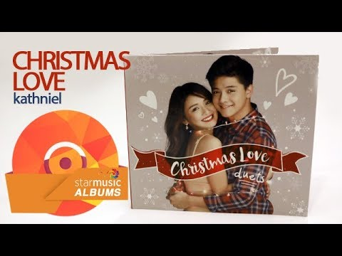 Christmas Love by KathNiel | Star Music Albums