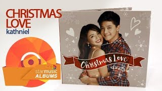 Baixar Christmas Love by KathNiel | Star Music Albums