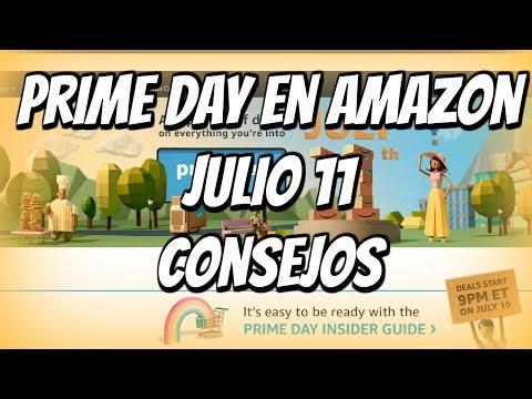 Amazon Prime Day Julio 11 👍  Consejos Para Vender Mas