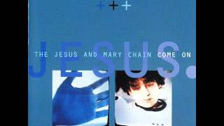 THE JESUS & MARY CHAIN - NEW KIND OF KICK [THE CRAMPS COVER]
