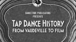 Tap Dance History  From Vaudeville to Film   Dancetime Publications