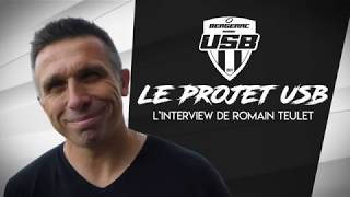 USB Rugby - ITW Romain Teulet - Le Projet USB