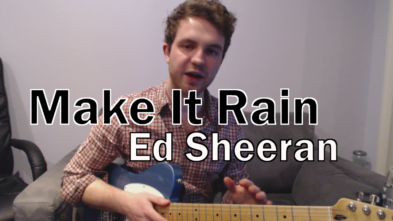 make it rain ed sheeran sons of anarchy guitar lesson tutorial