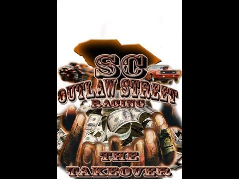 South Carolina Outlaw Streets Earn your Respect