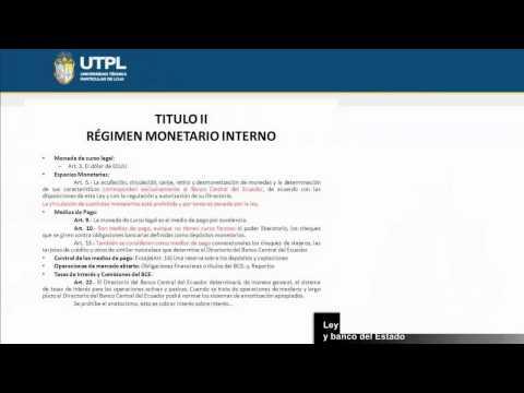 UTPL LEY ORGÁNICA DEL RÉGIMEN MONETARIO Y BANCO DEL ESTADO [(LEGISLACIÓN MONETARIA Y BANCARIA)]