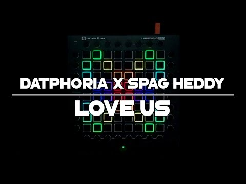 DatPhoria & Spag Heddy - Love Us | Launchpad Cover