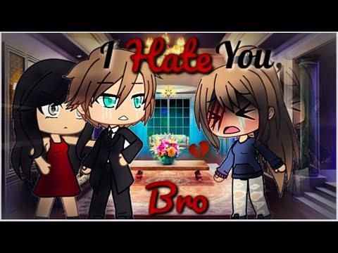 I Hate You, Brother | Gacha Life Mini Movie | GLMM