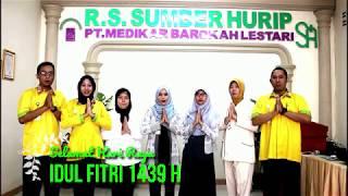 UCAPAN IDUL FITRI 1439 H RS. SUMBER HURIP Mp3