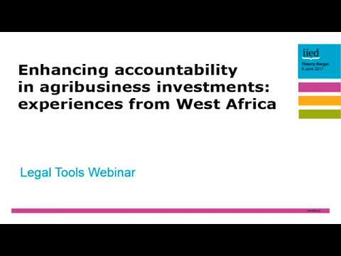 Enhancing accountability to agribusiness investments: experiences from West Africa