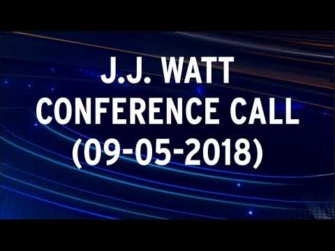 J.J. Watt Conference Call Prior To Patriots Vs. Texans