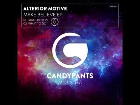 Alterior Motive - Make Believe #CPM004