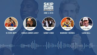 UNDISPUTED Audio Podcast (6.04.19) with Skip Bayless, Shannon Sharpe & Jenny Taft | UNDISPUTED