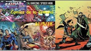 Comics de la semana #4  31/5/18