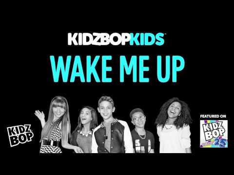 KIDZ BOP Kids - Wake Me Up (KIDZ BOP 25)