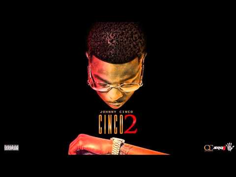 Johnny Cinco - Cinco 2 (Full Mixtape)