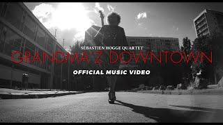 Sébastien Hogge Quartet - Grandma'z Downtown