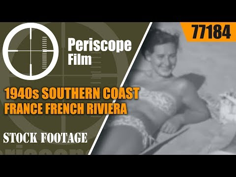 1940s SOUTHERN COAST OF FRANCE   FRENCH RIVIERA  TRAVELOGUE FILM 77184