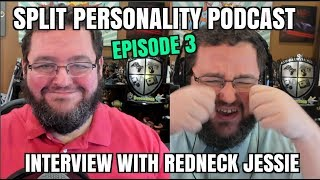 Split Personality Podcast 3: Interview with Jessy The TexArkana redneck