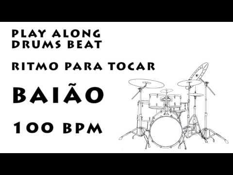 Play along drums Baião 100 bpm :: Ritmo Para Tocar Baião 100 bpm