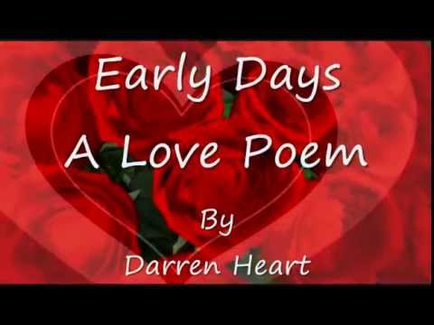 Early Days - A Love Poem Read Out Load by Darren Heart