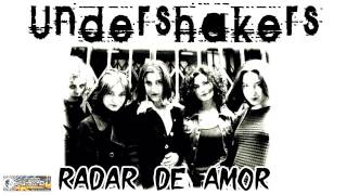 Undershakers - Radar De Amor