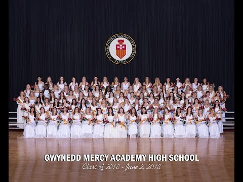 Class of 2018: Gwynedd Mercy Academy High School 157th Commencement Exercises