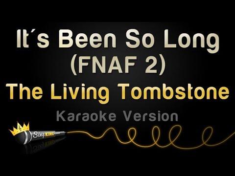 The Living Tombstone - It's Been So Long (FNAF 2 - Karaoke Version)
