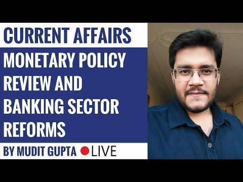 Monetary Policy Review and Banking Sector Reforms by Mudit Gupta